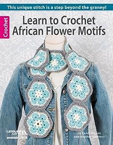 Learn to Crochet African Flower Motifs