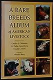 Rare Breeds Album of American Livestock