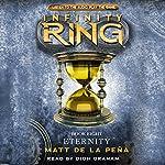 Infinity Ring: Eternity, Book 8 | Matt de la Pena