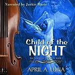 Child of the Night | April A. Luna