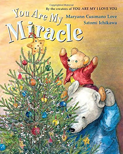 You Are My Miracle (Christmas Family Poems)