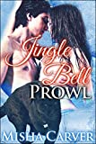 Jingle Bell Prowl: A BBW Panther Shifter Christmas Romance (Jingle Bell Shifters Book 3)