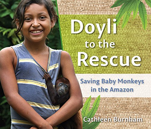 Doyli to the Rescue: Saving Baby Monkeys in the Amazon