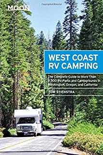 Moon West Coast RV Camping The Complete Guide To More Than 2300 Parks And
