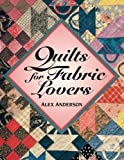 img - for Quilts for Fabric Lovers book / textbook / text book