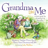 img - for Grandma and Me: A Kid s Guide for Alzheimer s and Dementia book / textbook / text book