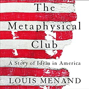The Metaphysical Club Audiobook