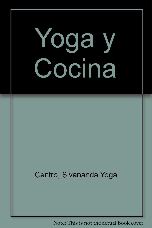 Yoga y Cocina (Spanish Edition): Sivananda Yoga Centro ...