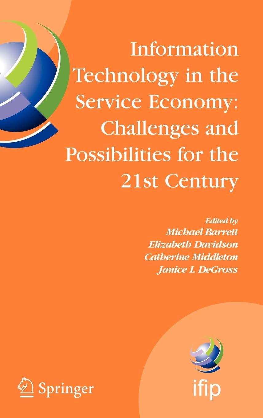 Information Technology in the Service Economy Challenges and ...