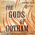 The Gods of Gotham Audiobook by Lyndsay Faye Narrated by Steven Boyer