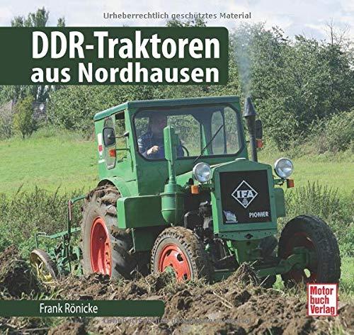 DDR-Traktoren aus Nordhausen (Schrader-Typen-Chronik)