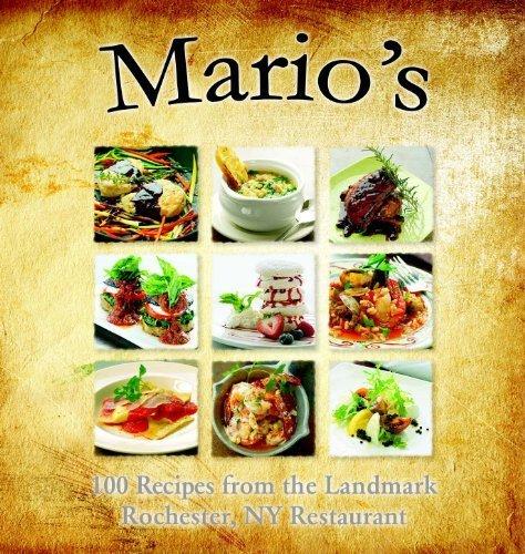 Mario\u0027s 100 Recipes from the Landmark Rochester, NY