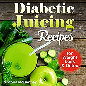 Diabetic juicing recipes for weight loss
