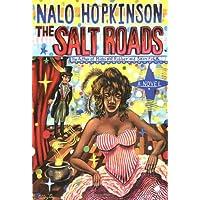The Salt Roads: A Novel