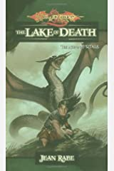 The Lake of Death: The Age of Mortals