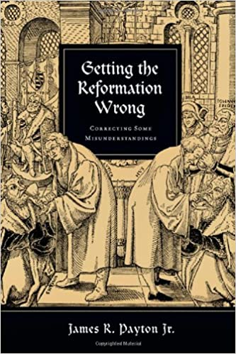 Getting-the-Reformation-wrong-:-correcting-some-misunderstandings
