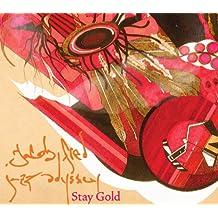 Stay Gold (Vinyl)