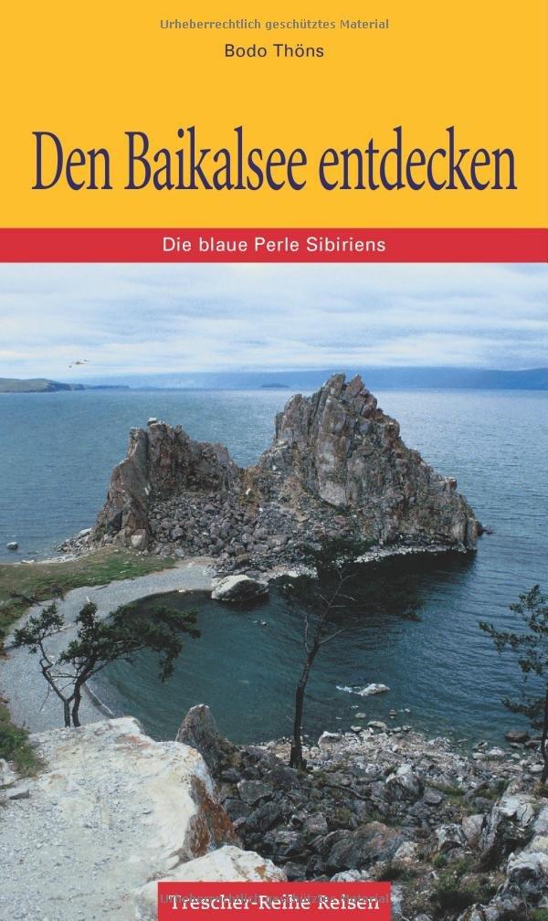 Den Baikalsee entdecken: Die blaue Perle Sibiriens