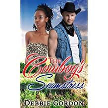 ROMANCE: COWBOY ROMANCE: The Cowboy's Seamstress (SPECIAL BOOK INCLUDED PLUS FREE GIFT) (Suspense Contemporary Western New Adult & College)