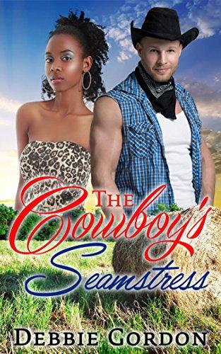 COWBOY ROMANCE: ROMANCE: The Cowboy's Seamstress