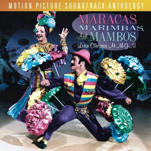 Maracas, Marimbas & Mambos: Latin Classics At M-G-M - Motion Picture Soundtrack (Artist Marimba)
