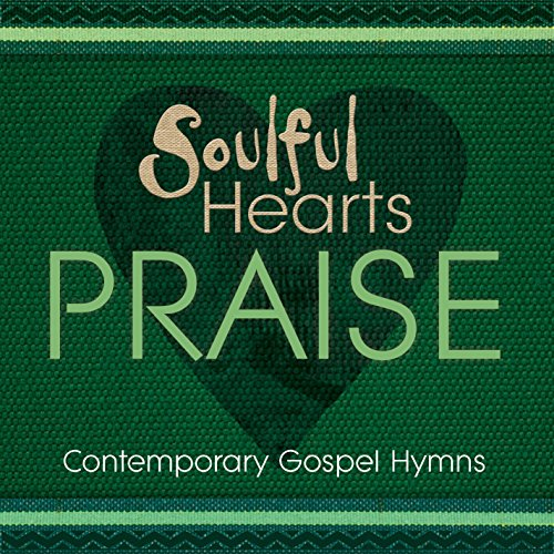 Guide Me, O Thou Great Jehovah (Soulful Hearts: Praise Version) (Guide Me O Thou Great Jehovah Words)