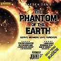 The Phantom of the Earth: An Epic Sci-Fi Saga, Books 1-5 Hörbuch von Raeden Zen Gesprochen von: John Lee