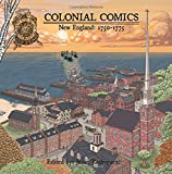 Colonial Comics, Volume II: New England, 1750–1775