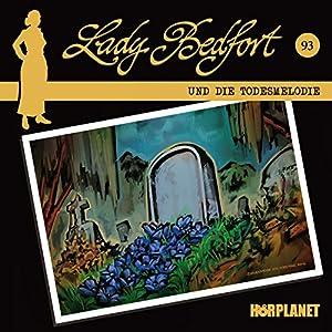 Die Todesmelodie (Lady Bedfort 93) Hörspiel