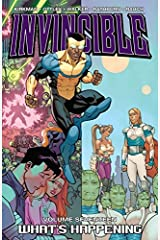 Invincible Vol. 17: Whats Happening Kindle Edition