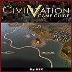 Civilization V Game Guide |  HSE