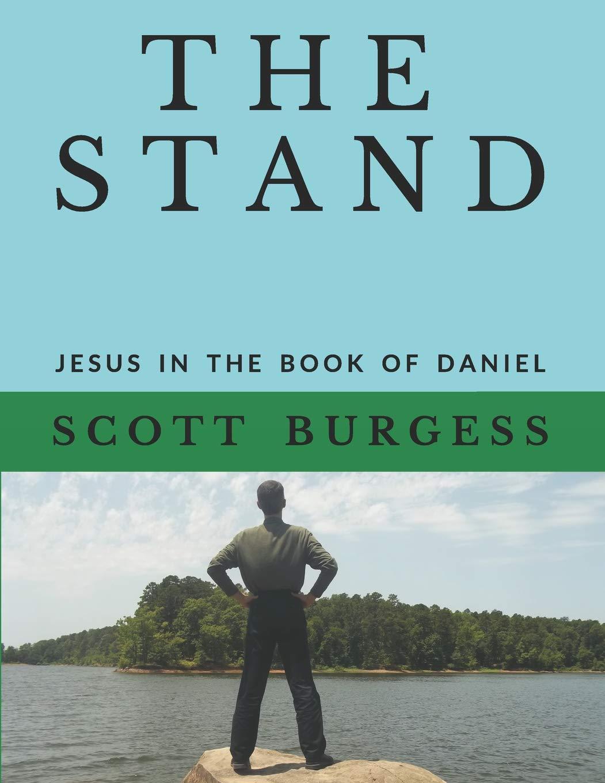 THE STAND: Jesus in the Book of Daniel: Amazon.es: Scott ...