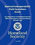 National Interoperability Field Guide Version 1.6.1 June 2016
