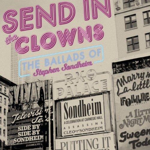 Send in the Clowns: The Ballad...