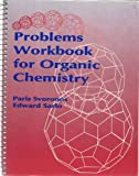 Problems Workbook for Organic Chemistry, Svoronos, Paris and Sarlo, Edward, 0697145514