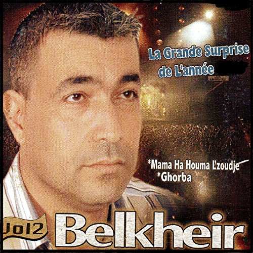 Mama Ha Houma L Zoudj By Belkheir On Amazon Music Amazon Com