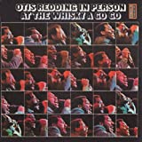 In Person At The Whisky A Go Go by Otis Redding (1993-01-08)