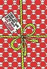 Tous les cadeaux que je ne veux plus jamais recevoir : Pour Noël, mon anniversaire ou même une fête par Dreyfuss