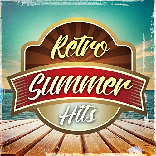Retro Summer Hits