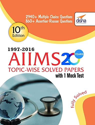 AIIMS 20 years Topic-wise Solved Papers (1997-2016)  with 1 Mock Test