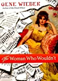 Woman Who Wouldn't, Gene Wilder, 031254149X