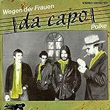 Da Capo - Wegen Der Frauen - Rocktopus - 105237