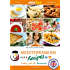 MIXtipp Mediterranean Recipes (british english): Cooking with the Thermomix TM5 und TM31 (Kochen mit dem Thermomix)