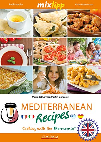 MIXtipp Mediterranean Recipes (british english): Cooking with the