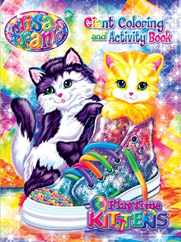 (Lisa Frank Giant Coloring & Activity Book - Playtime Kittens)