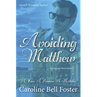 Avoiding Matthew (International Heroes Book 3)
