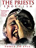 The Priests: Exorcism