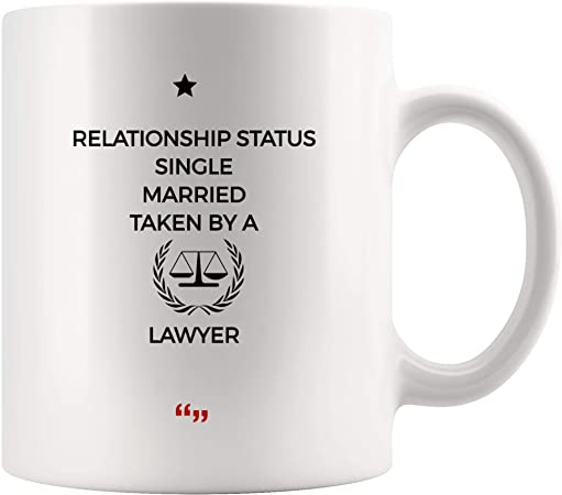 Amazon Com Relationship Status Single Married Lawyer Law Mug Coffee Cup Funny Tea Mugs Beer Cup Gift For Student Law School Legal Paralegal Court Sarcasm Quotes Meme Men Women Gifts Inspirational Office Kitchen
