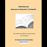 Tesis Doctoral: Guía para su Desarrollo y Evaluación (Avanza nº 3)