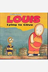 Louis - Lying to Clive, First Edition Paperback